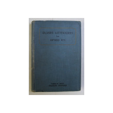 GLANES LITTERAIRES POUR LES CLASSES SUPERIEURES DES LYCEES DE JEUNES FILLES par ARMAND REY , 1903