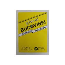 GLASUL BUCOVINEI - REVISTA TRIMESTRIALA DE ISTORIE SI CULTURA , NUMARUL 3 / 2010