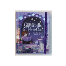 GLITTERBELLE , ME AND YOU , A DIARY ALL ABOUT WHAT MAKES US US , 2015
