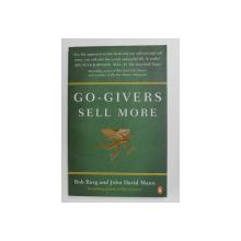 GO - GIVERS SELL MORE by BOB BURG and JOHN DAVID MANN , 2010