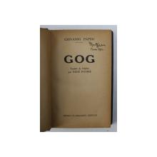 GOG par GIOVANNI PAPINI ,  EDITIE INTERBELICA