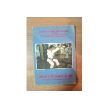 GOJU-RYU KARATE-DO , 25 ZILE DE VIATA SI ANTRENAMENTE IN JAPONIA de FLORIN GHE. MAGERIU , Targoviste 1991