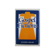 GOSPEL FICTIONS by RANDEL HELMS , 1989
