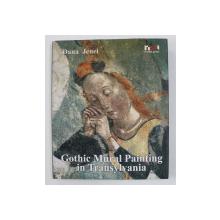 GOTHIC MURAL PAINTING IN TRANSYLVANIA by DANA JENEI , 2007