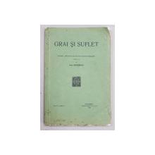 GRAI SI SUFLET  - REVISTA ' INSTITUTULUI DE FILOLOGIE SI FOLKLOR ' , publicata de OVID DENSUSIANU , VOL. II  - FASC. 2 , 1926