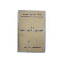 GRAMATICA GERMANA  de LUDOVIC LEIST , METODA GASPEY - OTTO - SAEUR PENTRU STUDIUL LIMBILOR MODERNE , 1924