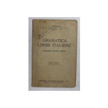 GRAMATICA LIMBII ITALIENE , INTOCIMITA PENTRU ROMANI de  C. PERUSSI , 1944