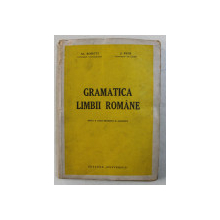 GRAMATICA LIMBII ROMANE de AL . ROSETTI si J. BYCK , 1945