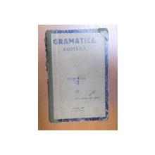 GRAMATICA ROMANA PENTRU CURSURILE SCOLILOR PRIMARE PRECUM SI PENTRU CLASA I-A SI A II - A CLASA LICEALA, PARTEA A III A de MIHAI VICOL , 1925