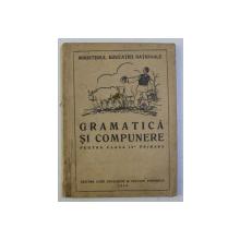 GRAMATICA SI COMPUNERE PENTRU CLASA IV - A PRIMARA , 1946