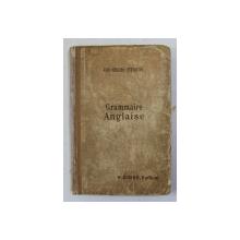 GRAMMAIRE ANGLAISE par GIBB , ROULIER , STRYIENSKI , 1921