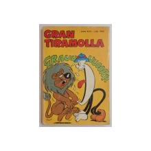 GRAN TIRAMOLLA , ANNO XVII-LIRE 1000 , 1984