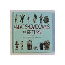 GREAT SHOWDOWNS THE RETURN by SCOTT C. , EDGAR WRIGHT , 2013