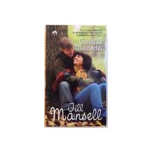 GRESELILE MIRANDEI de JILL MANSELL , 2012