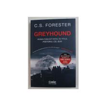 GREYHOUND DE C . S . FORESTER , * ROMAN PUBLICAT INITIAL CU TITLUL PASTORUL CEL BUN , 2020