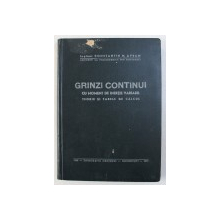 GRINZI CONTINUI - CU MOMENT DE INERTIE VARIABIL de CONSTANTIN N . AVRAM , 1946