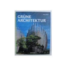 GRUNE ARCHITECURE von JAMES WINES , 2008