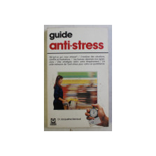 GUIDE ANTI - STRESS par JACQUELINE RENAUD , 1990