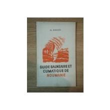 GUIDE BALNEAIRE ET CLIMATIQUE DE ROUMANIE de AL. BADAUTA