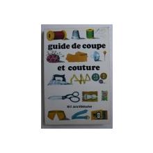 GUIDE DE COUPE ET COUTURE par M . F . DE LA VILLEHUCHET , 1980