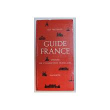 GUIDE FRANCE  - MANUEL DE CIVILISATION FRANCAISE par GUY MICHAUD , 1964