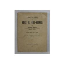GUIDE ILLUSTRE DU MUSEE DE SAINT - GERMAIN par SALOMON REINACH , 1931