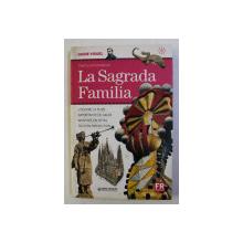 GUIDE VISUEL TEMPLE EXPIATOIRE DE LA SAGRADA FAMILIA , 2006