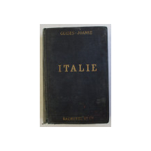 GUIDES - JOANNE , ITALIE , 18e EDITION par PAUL JOANNE , 1911