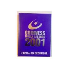 GUINNESS WORLD RECORDS , 2001 , CARTEA RECORDURILOR , 2000