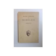 GUVRES COMPLETES DE RABELAIS , GARGANTUA , 1955