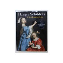 HAAGSE SCHILDERS IN DE GOUDEN EEUW , 1999
