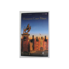 HAMPTON COURT PALACE - THE OFFICIAL GUIDEBOOK , 2001