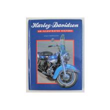 HARLEY - DAVIDSON - AN ILLUSTRATED HISTORY by SHAUN BARRINGTON , 1995