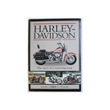 HARLEY - DAVIDSON  - THE STORY OF MOTORING ICON by CLYDE HAWKINS , INCLUDES 6 FREE 8 X 10  PRINTS ,  2013