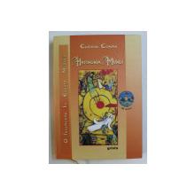 HARMONIA MUNDI , O INCERCARE IN ESENTA MUZICII , EDITIA A II -A REVAZUTA SI ADAUGITA de CODRIN COMAN , 2009 *CONTINE CD