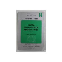 HARTA SUBSTANTELOR MINERALE UTILE - ATLAS GEOLOGIC , SCARA 1 - 1.000.000 , NOTA EXPLICATIVA , 1984