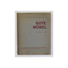 HAUS UND RAUM , BAND III - GUTE MOBEL , MIT 260 ABBILDUNGEN von HERBERT HOFFMAN , 1929