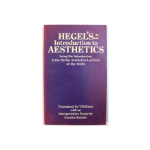 HEGEL ' S INTRODUCTION TO AESTHETICS  - BEING THE INTRODUCTION TO THE BERLIN AESTHETICS LECTURES OF THE 1820s , translated by T. M. KNOX , 1979