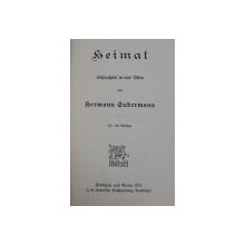 HEIMAT - SCHAUSPIEL IN VIER AKTEN von HERMANN GUDERMANN , 1911