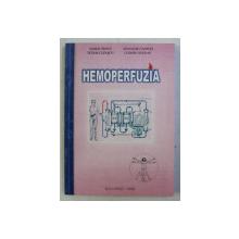 HEMOPERFUZIA de VASILE GROSU , TUDOR LUPASCU , ATANASIE CAFRITA , COSMIN GAURAN , 2002