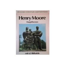 HENRY MOORE: HAUPTTHEMEN  1976