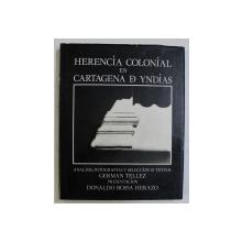 HERENCIA COLONIAL EN CARTAGENA D YNDIAS , 1980