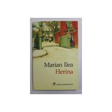 HERINA de MARIAN ILEA , 2016