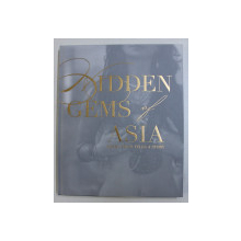 HIDDEN GEMS OF ASIA by TARA JENKINS and KAREN PITTAR , 2011
