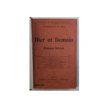 HIER ET DEMAIN - PENSEES BREVES par GUSTAVE LE BON , 1918