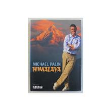 HIMALAYA by MICHAEL PALIN , 2004