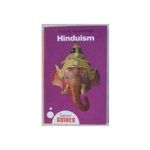 HINDUISM - A BEGINNER' S GUIDE by KLAUS K. KLOSTERMAIER , 2010