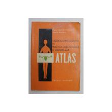 HISTEROSALPINGOGGRAFIA IN PRACTICA GINECOLOGICA SI OBSTRETICALA  - ATLAS de PAULA CONSTANTINESCU si VASILE MORARIU , 1971 , PREZINTA HALOURI DE APA *, DEDICATIE*