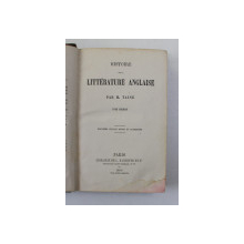 HISTOIRE DE LA LITERATURE ANGLAISE par H. TAINE , 1866 , PREZINTA PETE SI URME DE UZURA *