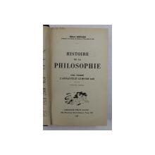 HISTOIRE DE LA PHILOSOPHIE - TOME PREMIER - L 'ANTIQUITE ET LE MOYEN AGE par EMILE BREHIER , 1938 , PREZINTA SUBLINIERI CU STILOUL *